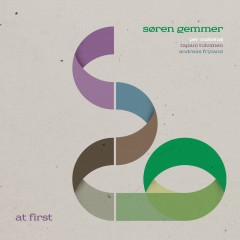 The image contains Mike Højgaard's colorfull graphic design for Søren Gemmer's 'At First' Album.